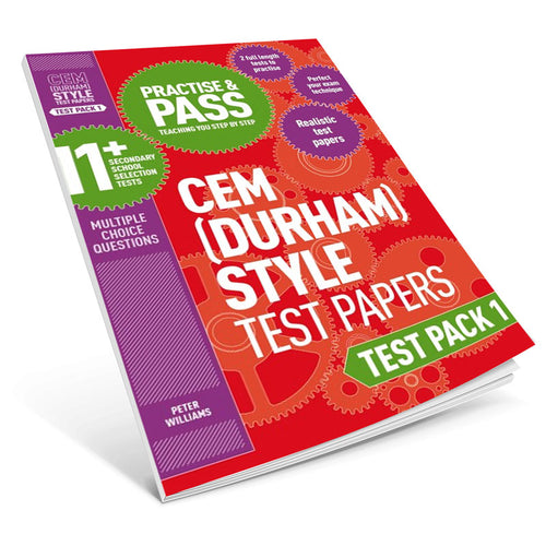 Practise and Pass 11+ CEM (Durham) Style Test Papers: Test Pack 1