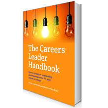 Load image into Gallery viewer, The Careers Leader Handbook