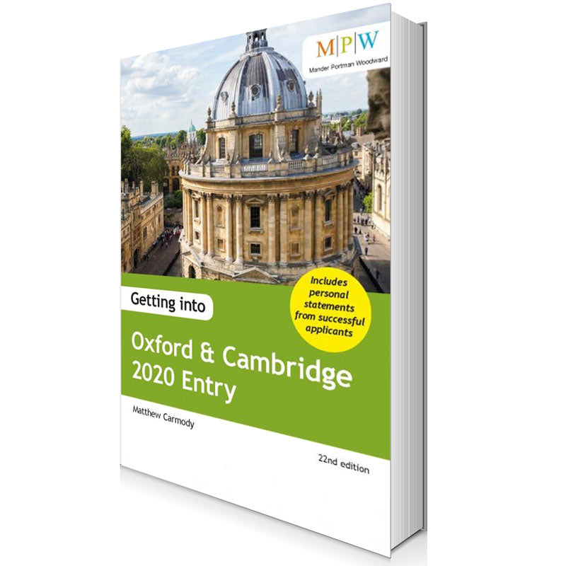 Getting Into Oxford and Cambridge: 2020 Entry