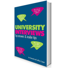 Load image into Gallery viewer, University Interviews: Top answers & insider tips