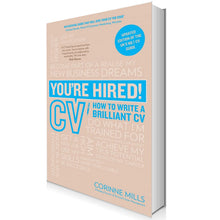 Load image into Gallery viewer, You're Hired: How to write a brilliant CV