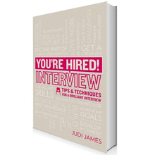 Load image into Gallery viewer, You're Hired: Interview Tips & Techniques