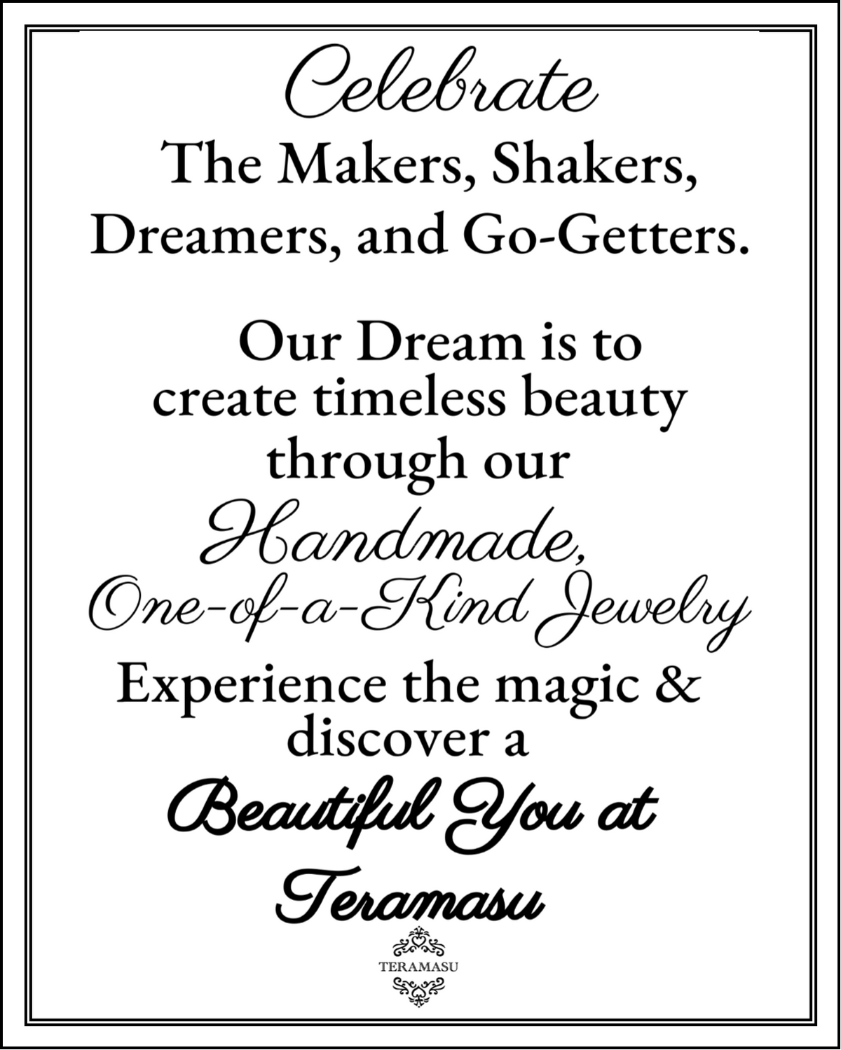 Celebrate the Makers & Discover a Beautiful You at Teramasu!