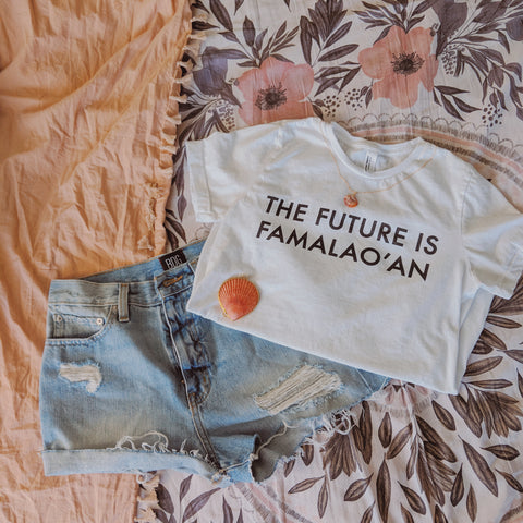 "Organic cotton ""The Future is Famalao'an"" t-shirt"