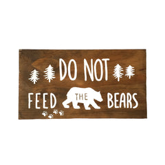 """Do not feed the bears"" sign"