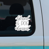 Blessed and Dog Obsessed- Decal - Treat Dreams
