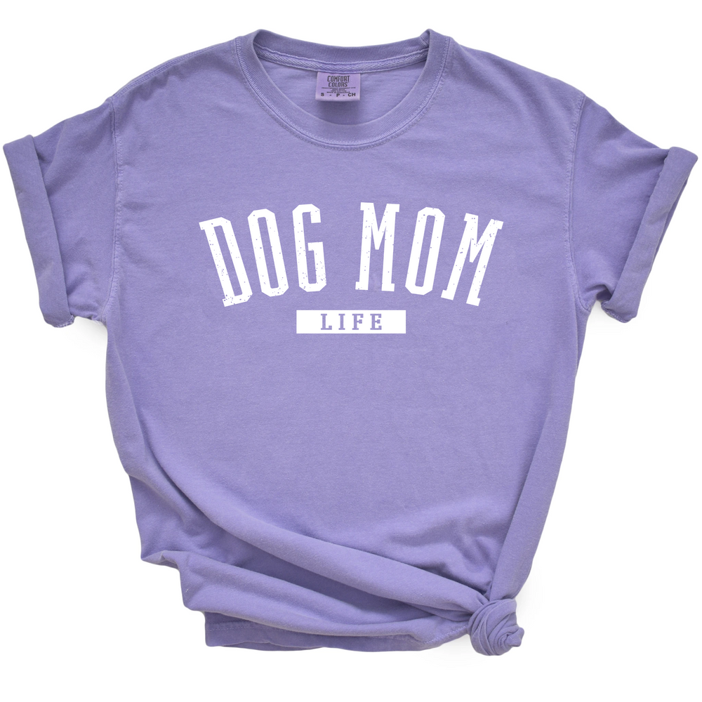 Dog Mom Life- Short Sleeve Tee - Treat Dreams