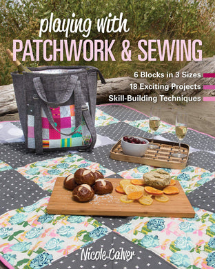 Pattern Book - Playing with PATCHWORK & SEWING