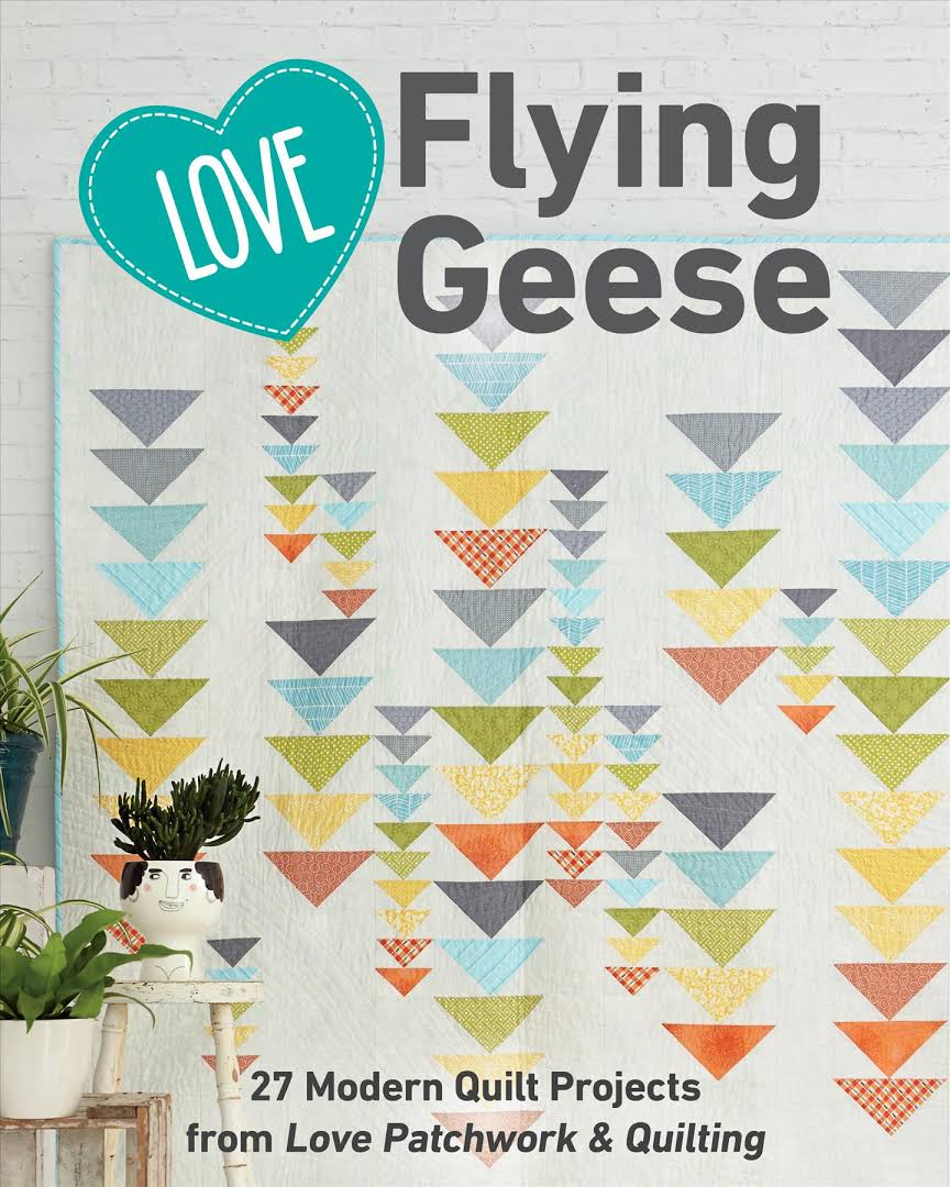 Pattern Book - Love Flying Geese