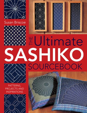 Pattern Book - The Ultimate SASHIKO Sourcebook