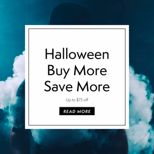 Halloween Sale:  BUY MORE SAVE MORE
