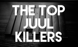 Top JUUL Killer Pod Mods