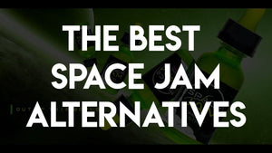 The Best Space Jam Vape Juice Alternatives