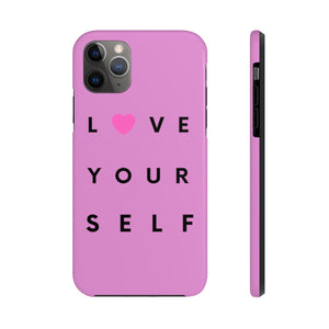 Love Yourself Case Mate Tough Phone Cases