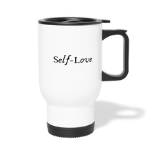 Load image into Gallery viewer, Self-Love Travel Mug - white