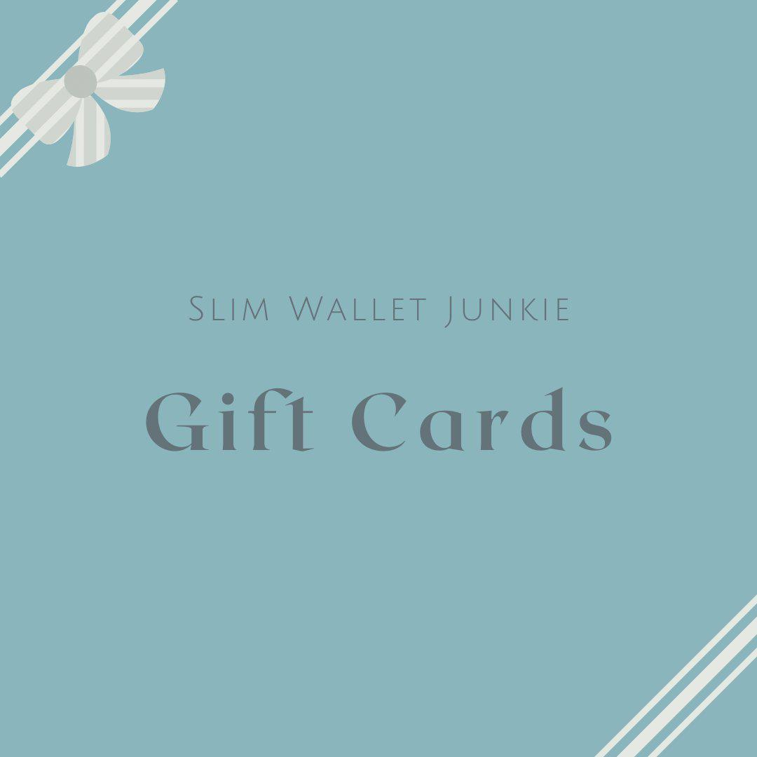 Slim Wallet Junkie Gift Cards