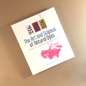 The Art and Science of Natural Dyes: Principles, Experiments and Results