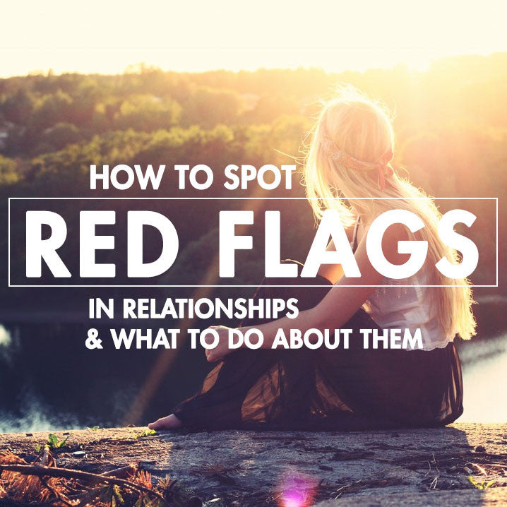 How to Spot Red Flags in Your Relationship (WEBINAR)