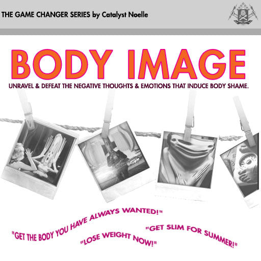 The Game Changer (BODY IMAGE)