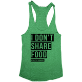 I DONT SHARE FOOD! (womens)