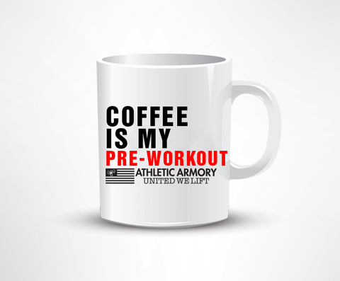 Coffee Is My Pre-Workout Mug