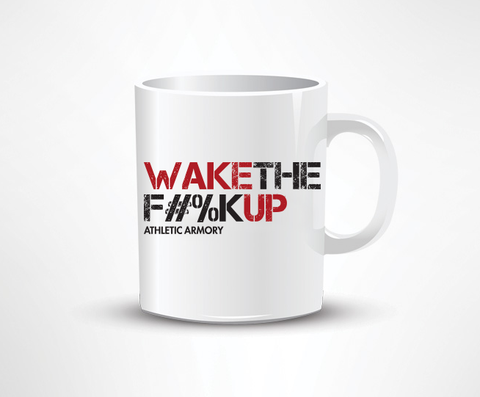 WAKE THE F#%K UP! coffee mug