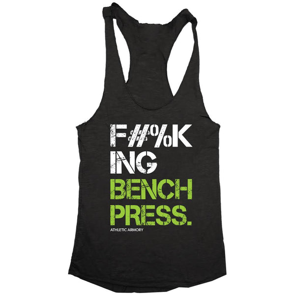 F#%KING BENCH PRESS. (womens)