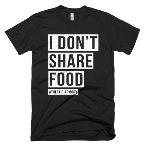 I Dont Share FOOD!