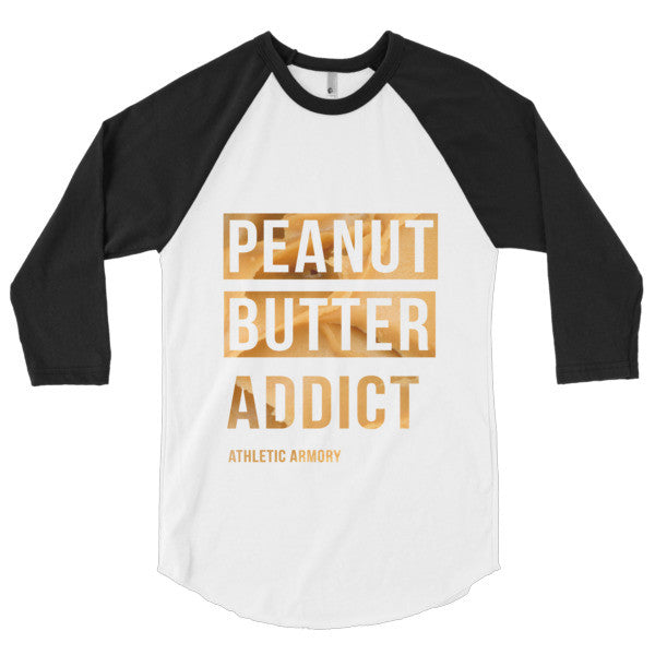 Peanut Butter Addict 3/4 sleeve