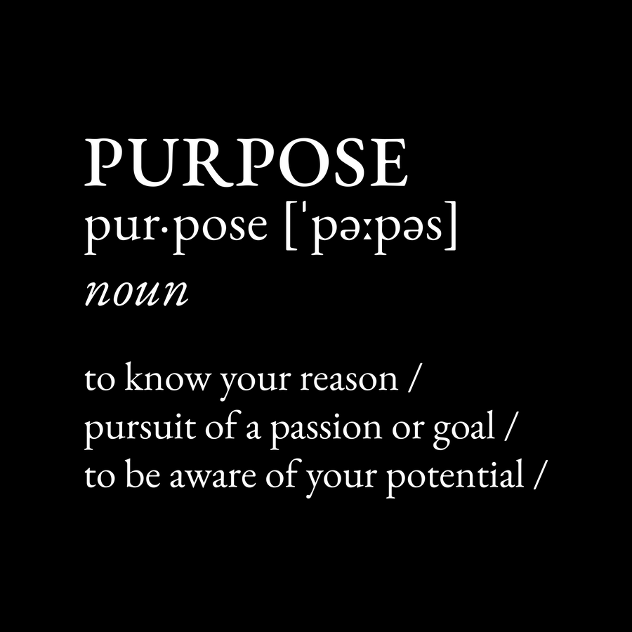 Definition: Purpose