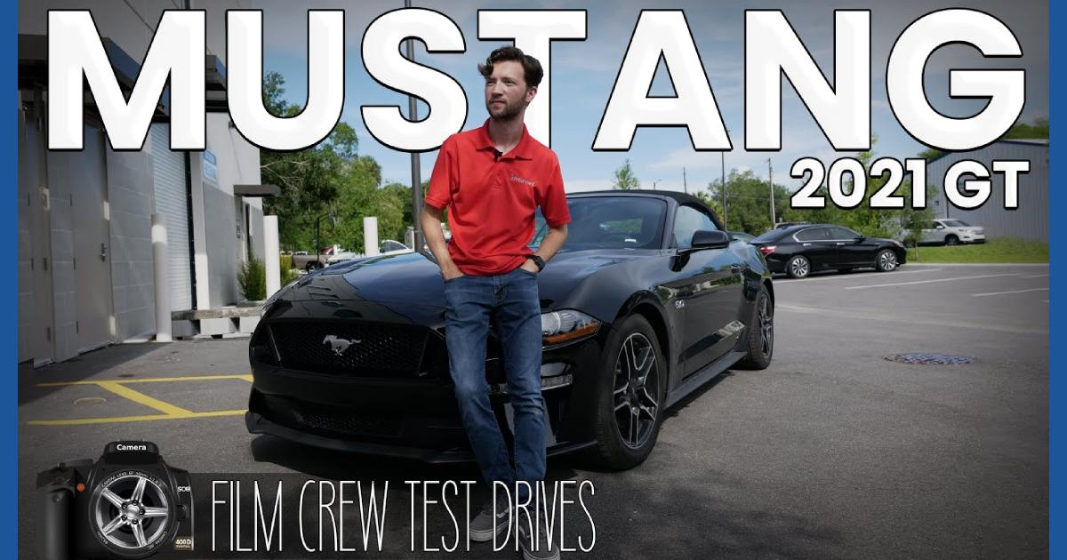 VLOG - Film Crew Test Drives: 2021 Ford Mustang GT