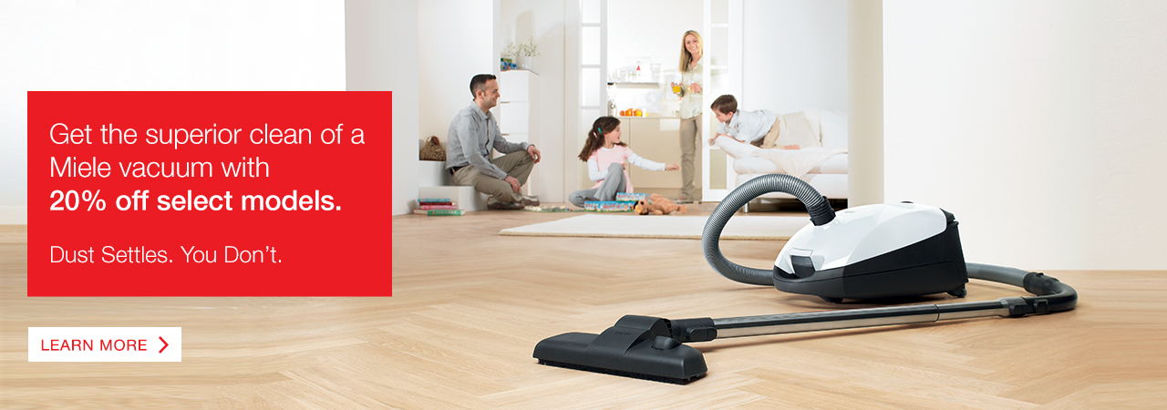 Save 20% off select Miele vacuums.