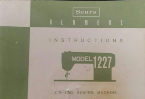 Kenmore Model 1227 Instruction Book