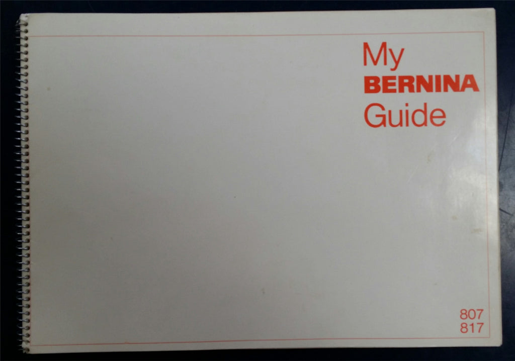 Bernina 807 - 817 Instruction Book