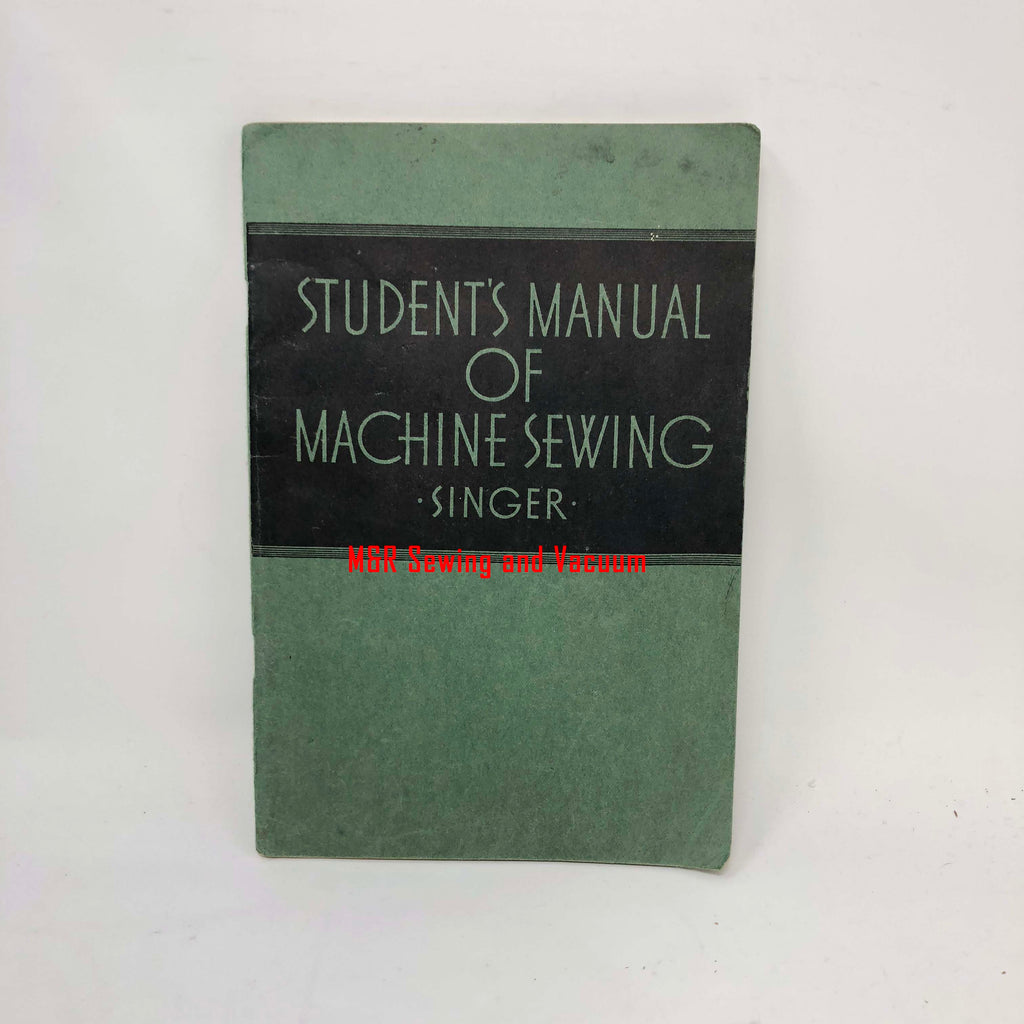 Student's Manual of Machine Sewing