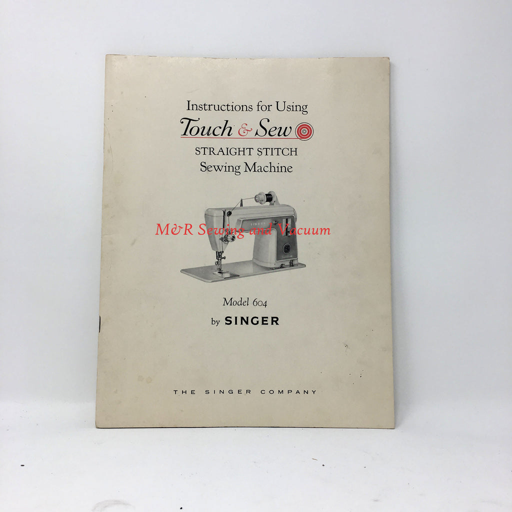 Singer Touch & Sew 604 Manual