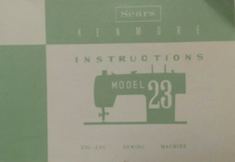 Kenmore Model 23 Instruction Book