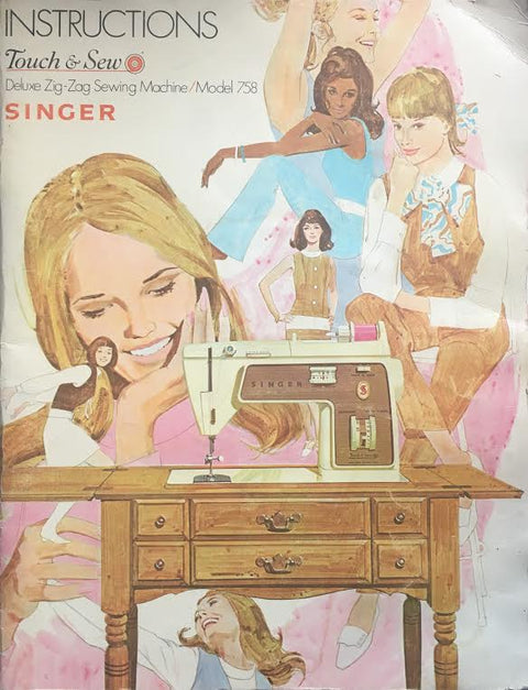 Singer Touch & Sew 758 Instruction Manual