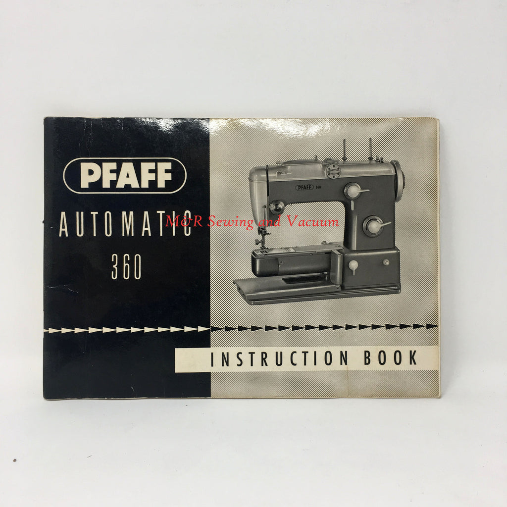 Pfaff Automatic 360 Instruction Book