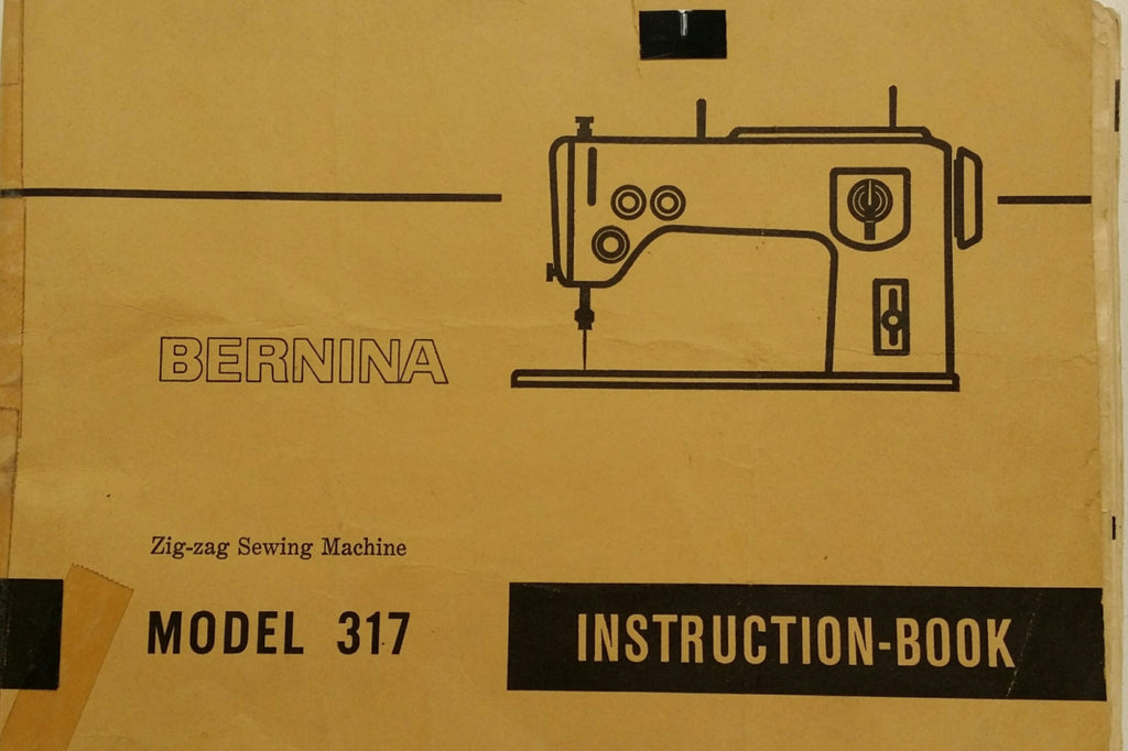 Bernina 317 Instruction Book