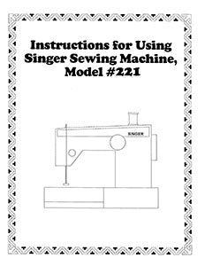Singer 221 Instruction Book