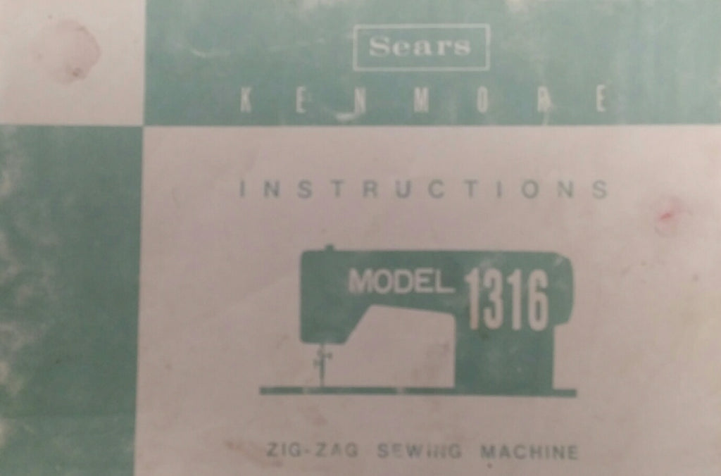 Kenmore Model 1316 Instruction Book