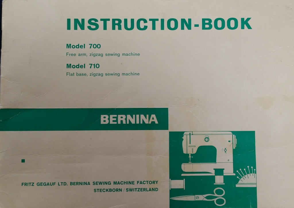 Bernina 700-710 Instruction Book