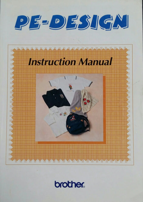 Brother PE-Design Instruction Book