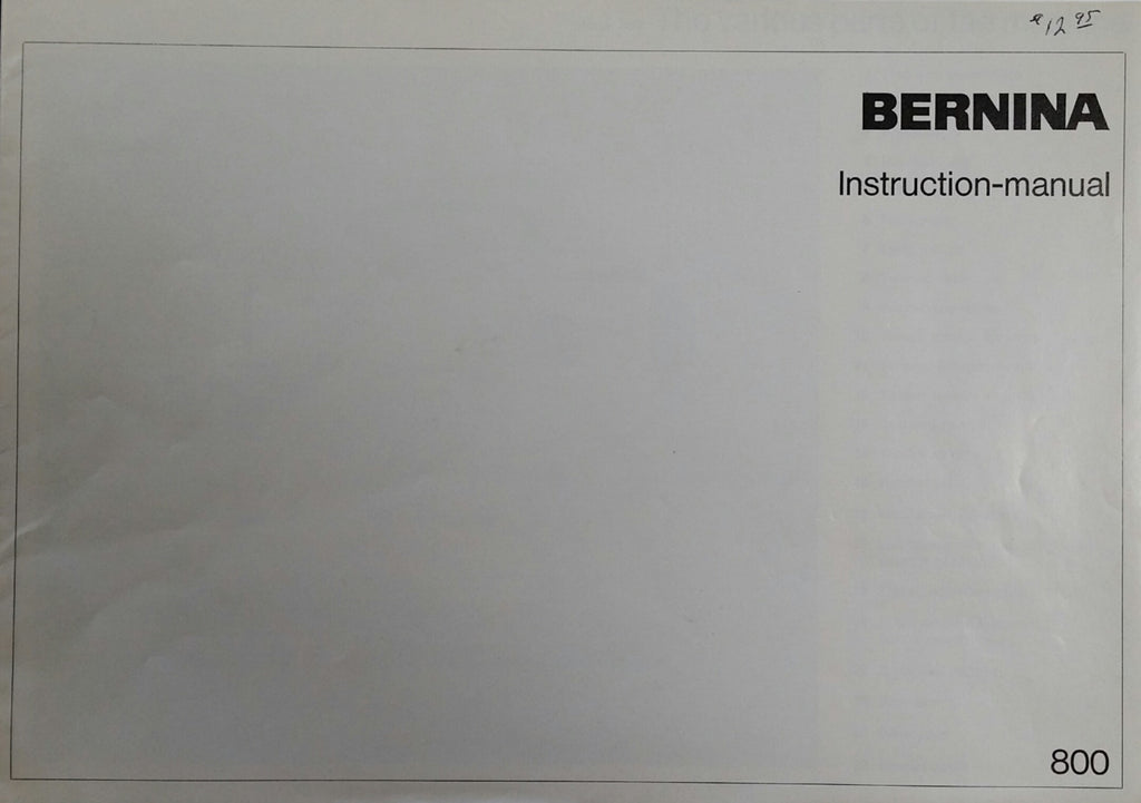 Bernina 800 Instruction Book