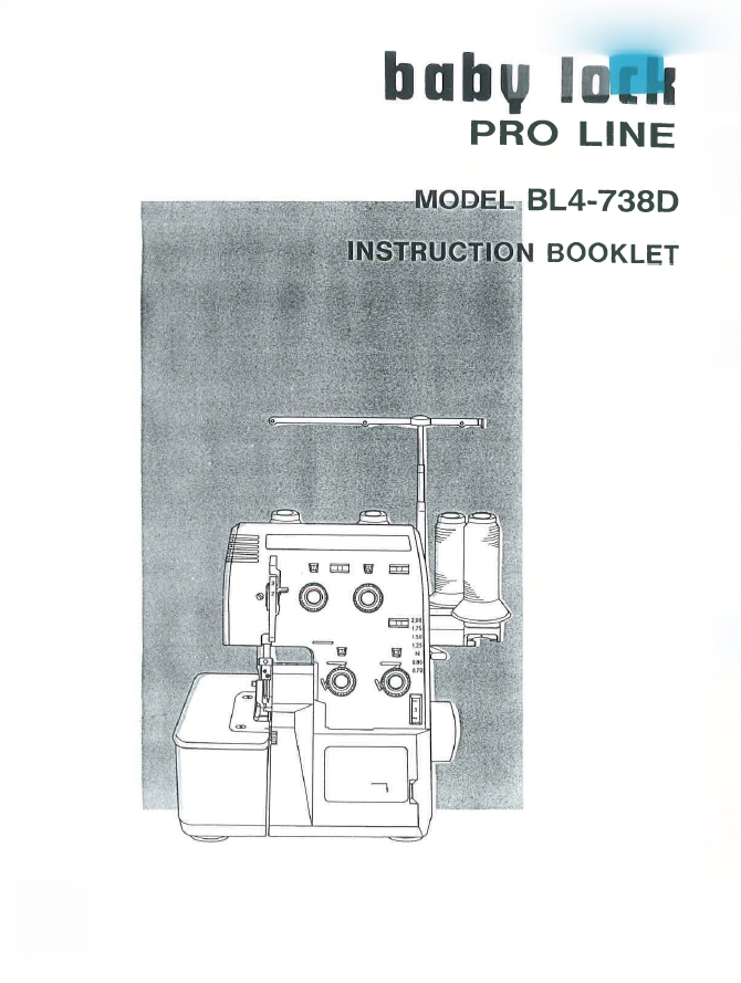 Instruction Book, BL4-738D, Baby Lock