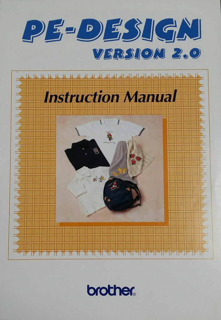 Brother PE-Design Ver. 2.0 Instruction Book
