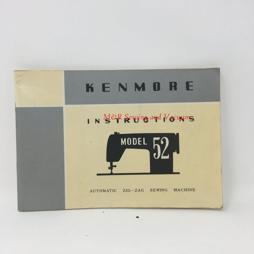 Kenmore Model 52 Instruction Book
