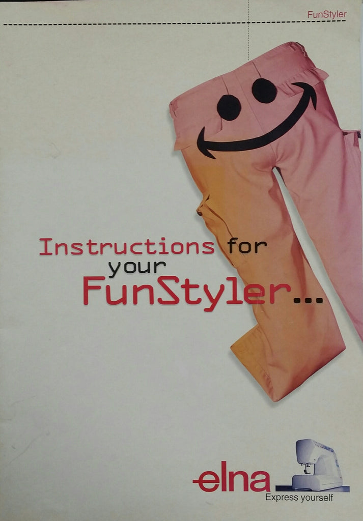 Elna FunStyler Instruction Book