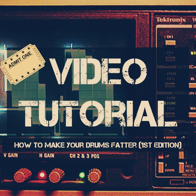 Video Tutorial: How To Make Your Drums Fatter (1st Edition)